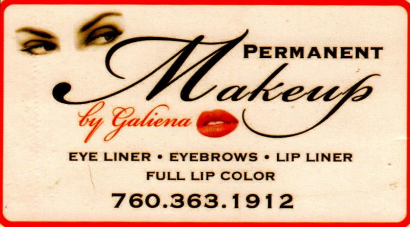 Thinking of Long Lasting Makeup? Call Galiena Jacobs! 760-660-2881